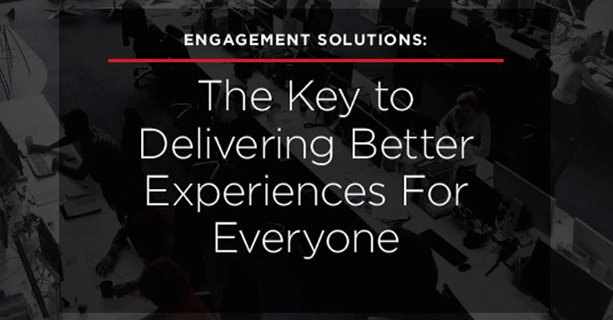The Key to Delivering Better Experiences For Everyone eBook