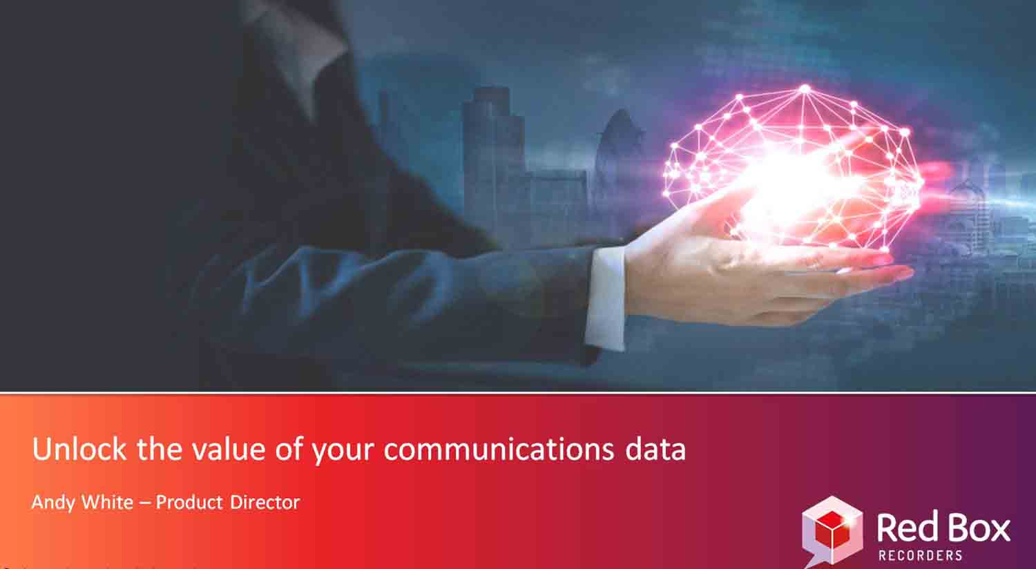 Unlock the Value of Your Communications Data